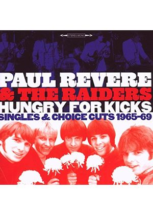 Paul Revere & The Raiders - Hungry For Kicks - Singles And Choice Cuts 1965-1969 (Music CD)