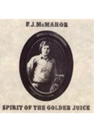F.J. McMahon - Spirit Of The Golden Juice (Music CD)