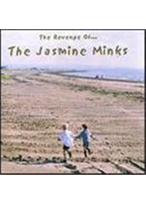 Jasmine Minks (The) - Revenge Of Jasmine Minks, The (Best Of The Creation Years)