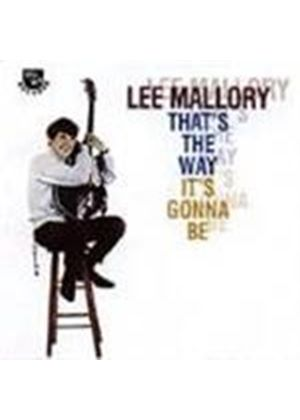 Lee Mallory - That's The Way It's Gonna Be