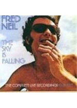 Fred Neil - Sky Is Falling, The (The Complete Live Recordings 1963-1971)