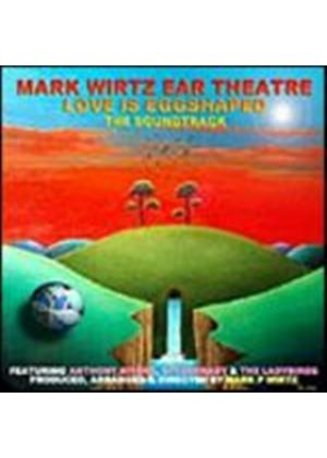 Mark Wirtz - Love Is Egg Shaped (Music CD)