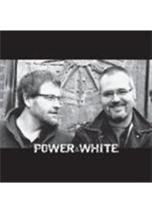 Brendan Power & Andrew White - Power And White (Music CD)