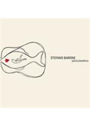 Stefano Barone - Particolare Vol.1 (Music CD)
