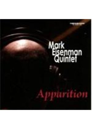 Mark Eisenman Quintet - Apparition