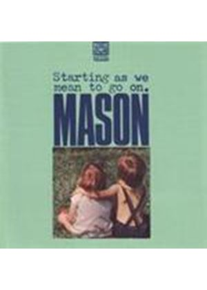 Mason - Starting As We Mean To Go On (Music CD)