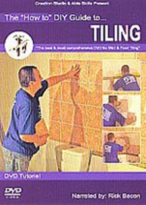 How To DIY Guide To Tiling