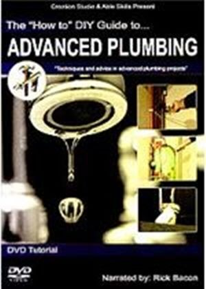 How To Diy Guide To Advanced Plumbing