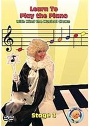 Learn To Play The Piano With Mimi The Musical Clown - Stage 3