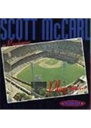 Scott McCarl - Play On