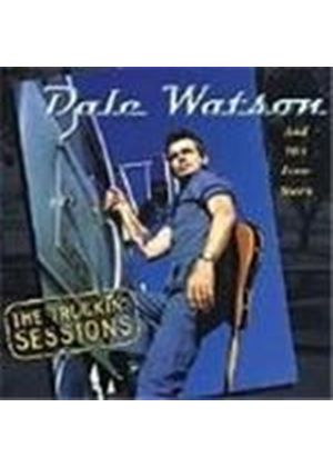 Dale Watson - Truckin' Sessions, The