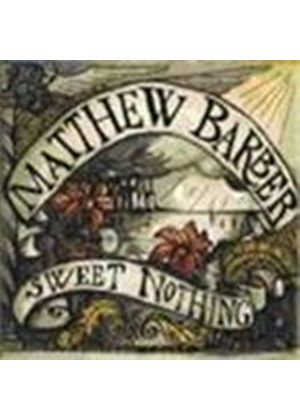 MATTHEW BARBER - Sweet Nothing