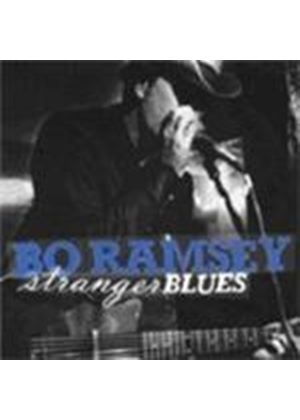 Bo Ramsey - Stranger Blues