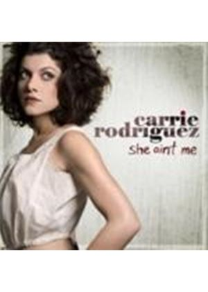 Carrie Rodriguez - She Ain't Me (Music CD)