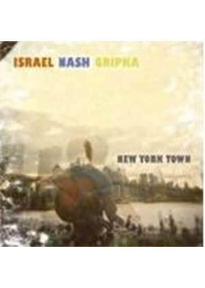 Irael Nash Gripka - New York Town (Music CD)