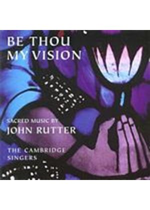 John Rutter - Be Thou My Vision (Cambridge Singers) (Music CD)