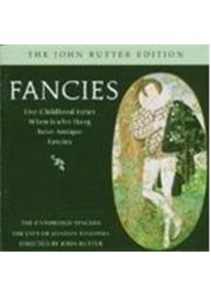 Rutter: Fancies - Choral and Orchestral Works