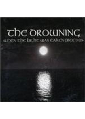 Drowning (The) - When The Light Was Taken From Us