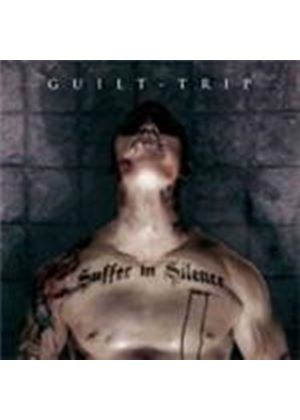 Guilt Trip - Suffer In Silence (Music CD)