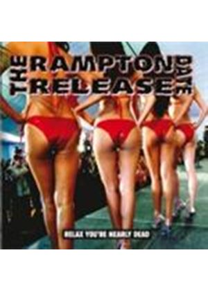 Rampton Release Date (The) - Relax You're Nearly Dead (Music CD)
