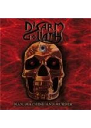 Disarm Goliath - Man Machine And Murder (Music CD)