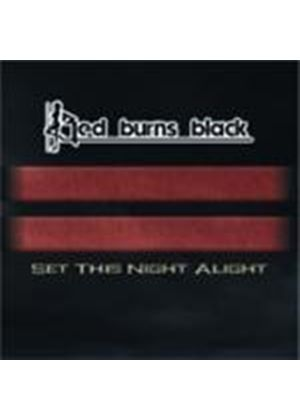 Red Burns Black - Set The Night Alive (Music CD)