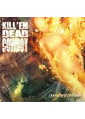 Kill 'Em Dead Cowboy - Darkened Dreams (Music CD)