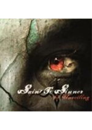 Saint To Sinner - Unveiling, The [Digipak] (Music CD)