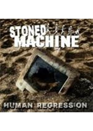 Stoned Machine - Human Regression (Music CD)