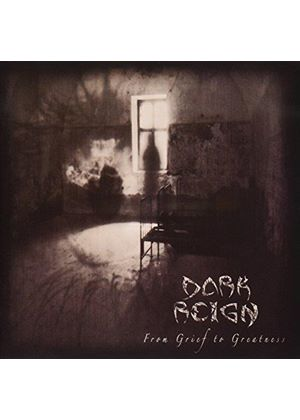 Dark Reign - From Grief To Greatness (Music CD)