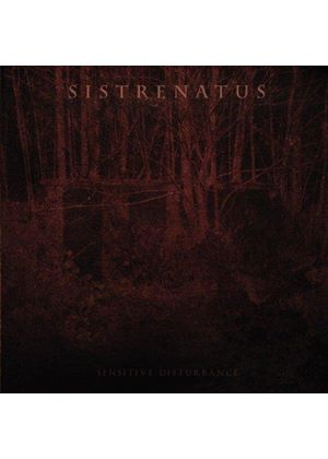 Sistrenatus - Sensitive Disturbance (Music CD)