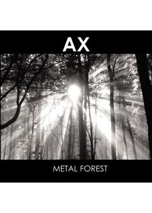 AX - Metal Forest (Music CD)
