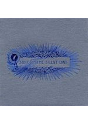 Various Artists - Song Of The Silent Land (Music CD)
