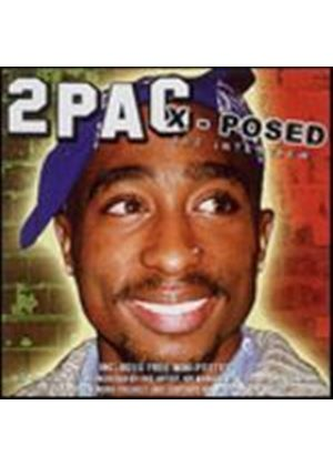 2Pac - 2 Pac X-Posed (Music CD)