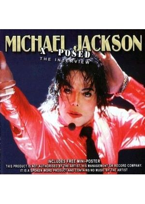 Michael Jackson - Michael Jackson X-Posed: The Interview (Music CD)