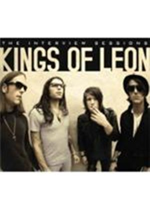Kings Of Leon - Interview Sessions, The (Music CD)