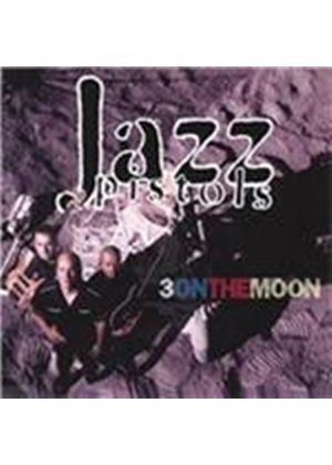 Jazz Pistols (The) - Three on the Moon (Music CD)