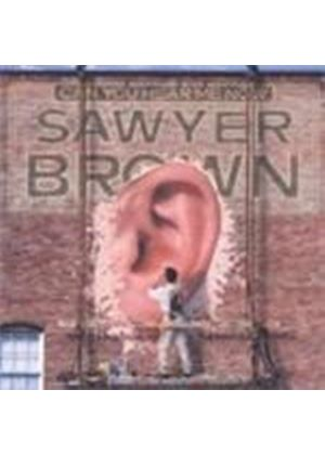 Sawyer Brown - Can You Here Me Now