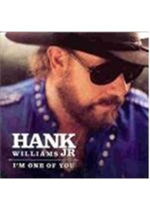Hank Williams Jr. - I'm One Of You