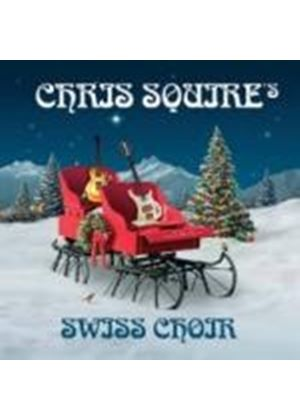 Chris Squire - Swiss Choir (Music CD)