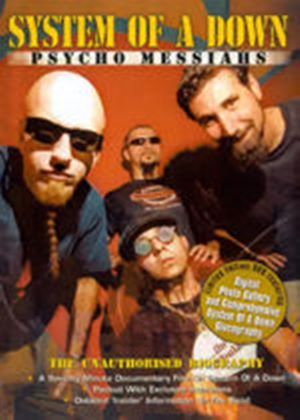 System Of A Down - Psycho Messiahs - The Unauthorised Biography
