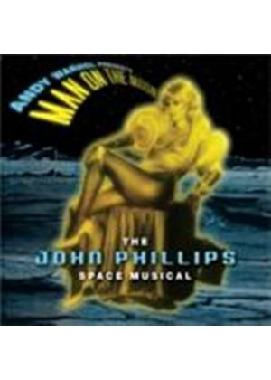 John Phillips - Andy Warhol Presents Man On The Moon (The John Phillips Space Musical/+DVD)