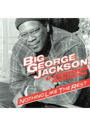 Big George Jackson - Nothing Like the Rest (Music CD)