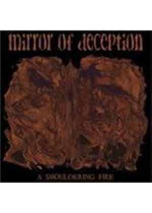 Mirror Of Deception - Smouldering Fire, A (Music CD)