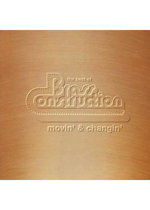 Brass Construction - The Best Of - Movin & Changin (Music CD)