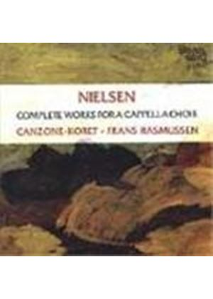 Nielsen: Complete Works for a Cappella Choir