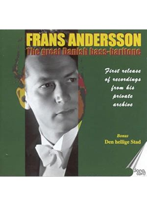 Frans Andersson - (The) great Danish bass-baritone