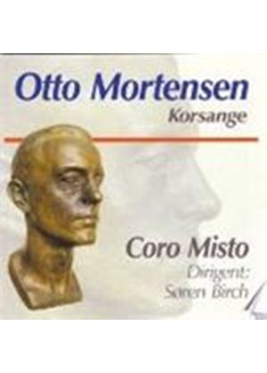 Mortensen: Choral Songs