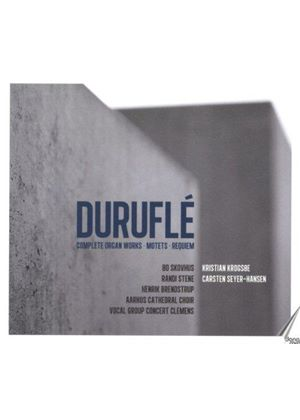 Maurice Duruflé: Complete Organ Works; Motets; Requiem (Music CD)