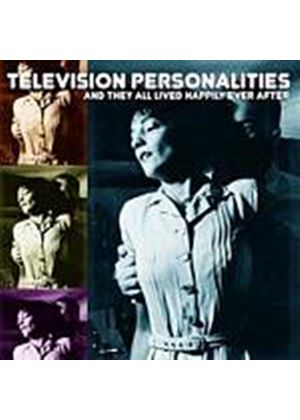 Television Personalities - And They All Lived Happily Ever After (Music CD)